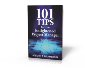 101 Tips for the Enlightened Project Manager- Enlightened Project Management