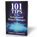 101 Tips for the Enightened Project Manager - Enlightened Project Management